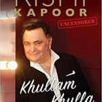 Rishi Kapoor's Biography Khullam Khulla Rishi Kapoor Uncensored