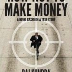 Raj Kundra book How Not to Make Money