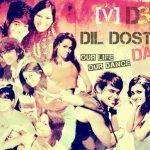 Dil Dosti Dance