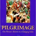 pilgrimage-one-womans-return-to-a-changing-india