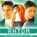 Rehnaa Hai Terre Dil Mein film