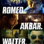 Romeo Akbar Walter – Cast & Crew, Story, Release Date, Budget