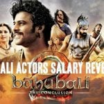 """Bahubali 2"" Actors Salary: Prabhas, Rana Daggubati, Anushka Shetty & More"