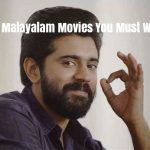 13 Best Malayalam Movies You Must Watch