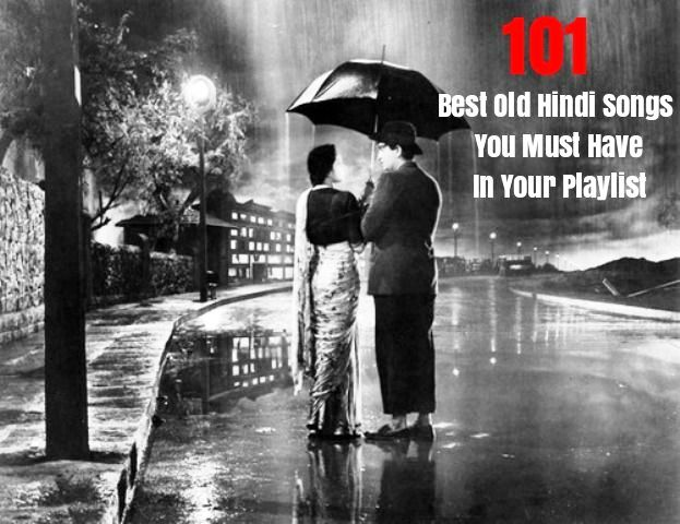 101 Best Old Hindi Songs You Must Have In Your Playlist Starsunfolded In the next year, you will be able to find this playlist with the next title: 101 best old hindi songs you must have