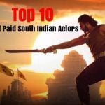 Top 10 Highest Paid South Indian Actors of 2017 (Male)