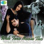 Arjan Bajwa Hindi Film Debut In Woh Tera Naam Tha In 2003