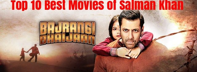 Best Movies of Salman Khan