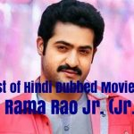 List of Hindi Dubbed Movies of N. T. Rama Rao Jr. (Jr. NTR) (22)