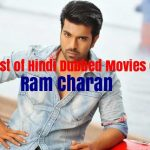 List of Hindi Dubbed Movies of Ram Charan (8)