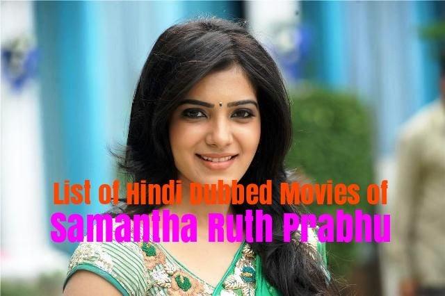 Hindi Dubbed Movies Of Samantha Ruth Prabhu
