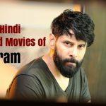 List of Hindi Dubbed Movies of Vikram (15)