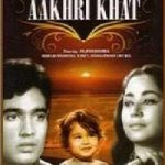 Rajesh Khanna First Movie Aakhri Khat