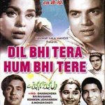 Dharmendra debuted in Hindi Cinema through Dil Bhi Tera Hum Bhi Tere