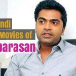 List of Hindi Dubbed Movies of Silambarasan (3)
