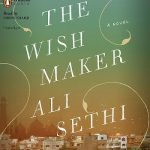 Ali Sethi Authored the Book The Wish Maker