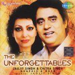 Jagjit Singh The Unforgettables