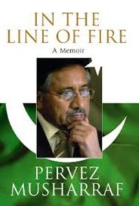 Pervez Musharraf's In the Life of Fire A Memoir
