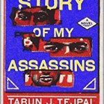 Tarun Tejpal - The Story of My Assassins