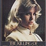 The Killing of the Unicorn Dorothy Stratten 1960-1980 by Peter Bogdanovich