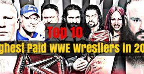 Top 10 Highest Paid WWE Wrestlers in 2017