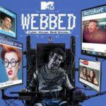 MTV Webbed