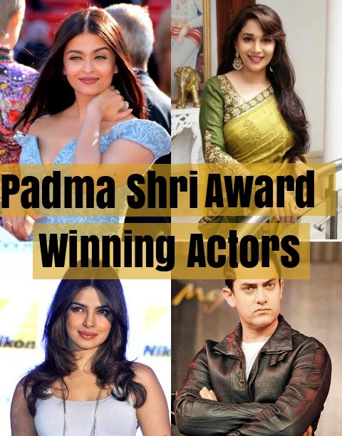 Padma Shri Award Winning Actors