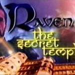 Raven- The Secret Temple