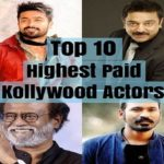 Top 10 Highest Paid Kollywood Actors of 2018 (Male)