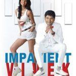 Impatient Vivek