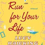 Lucy Hawking Book Run For Your Life