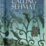 Calling Sehmat a novel by Harinder Sikka