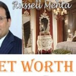 Russel Mehta Net Worth: Assets, Income, Houses, Cars, & More