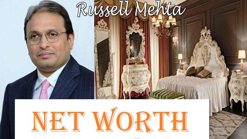 Russel Mehta Net Worth