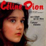 Celine's Debut Singles Ce n'était qu'un rêve