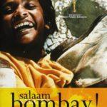 Salaam Bombay, A Mira Nair's Production