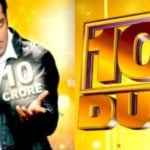 Salman Khan's TV Debut 10 Ka Dum As Host