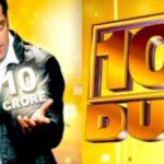 Salman Khan's TV Debut 10 Ka Dum As Host