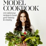 The Healthy Model Cookbook by Sarah Todd