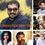 Top Ten Indian Film Directors (2018)