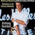 Anthony Bourdain's Book Kitchen Confidential Adventures in the Culinary Underbelly