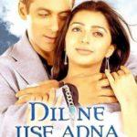 Atul Agnihotri's Directorial Debut Movie Dil Ne Jise Apna Kahaa (2004)