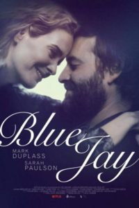 """Blue Jay"" movie starring Mark Duplass and Sarah Paulson"