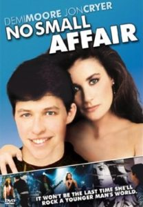 "Demi Moore's first leading role in ""No Small Affair"""