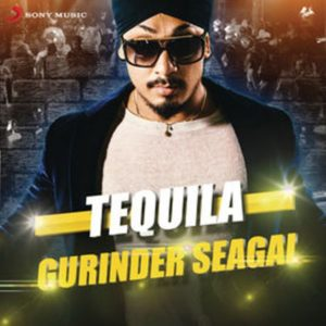 "Gurinder Seagal's Single ""Tequila"""