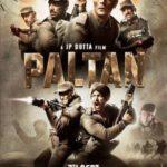 """""""Paltan"""" Actors, Cast & Crew: Roles, Salary"""