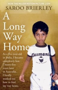 Saroo Brierley's A Long Way Home