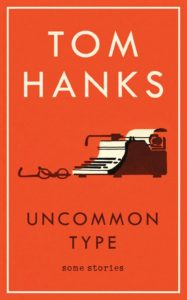 Tom Hank's book Uncommon Type