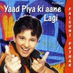 Falguni Pathak - Yaad Piya Ki Aane Lagi