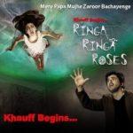 Rishabh Chadha- Khauff Begins... Ringa Ringa Roses